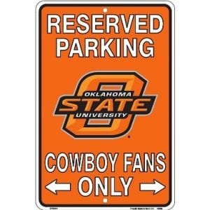 Oklahoma State Cowboys Reserved Parking Sign