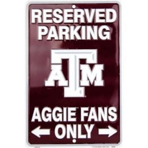 Texas AM Aggies Reserved Parking Sign
