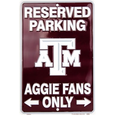 Texas AM Aggies Merchandise - Reserved Parking Sign