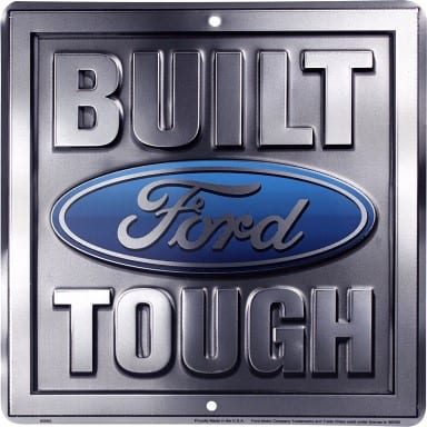 Built Ford Tough Parking Sign