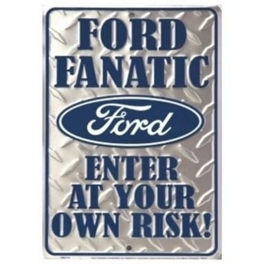 Ford Merchandise - Ford Fanatic Parking Sign