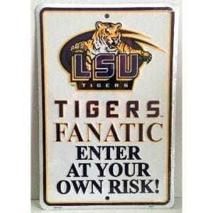 Parking Sign - LSU Fanatic